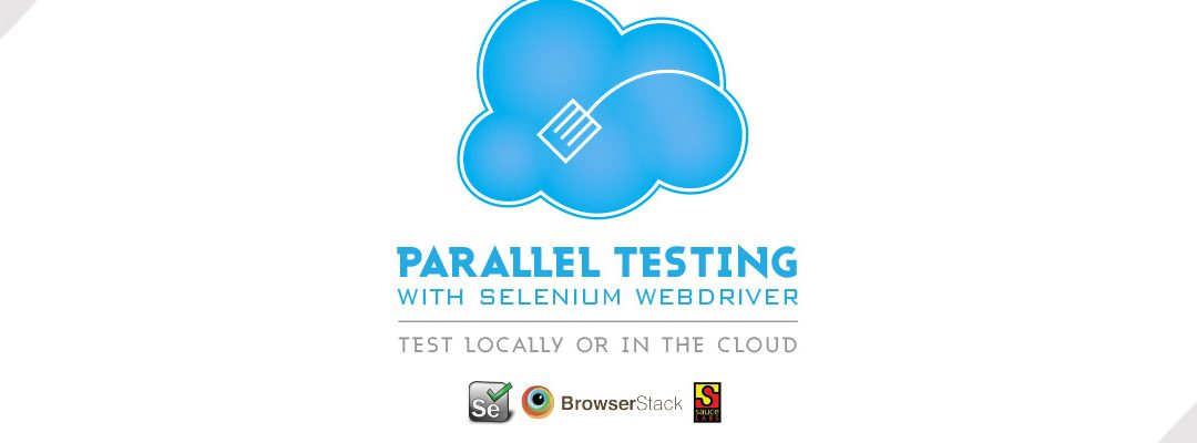 The Ultimate Guide to Parallel Testing with Selenium Webdriver