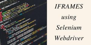 iFrames using Selenium webdriver