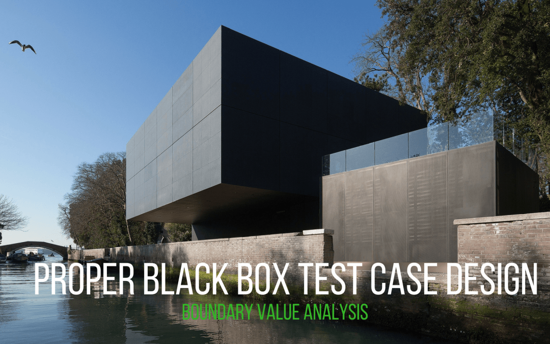 How to design proper black box test case? Part 2