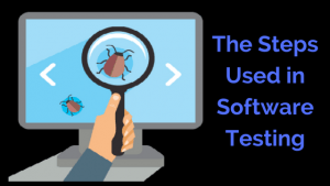 steps in software testing