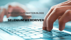 best test automation blogs to learn selenium webdriver