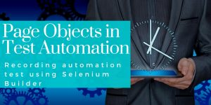 page object pattern course teaches how to record test automation using selenium builder