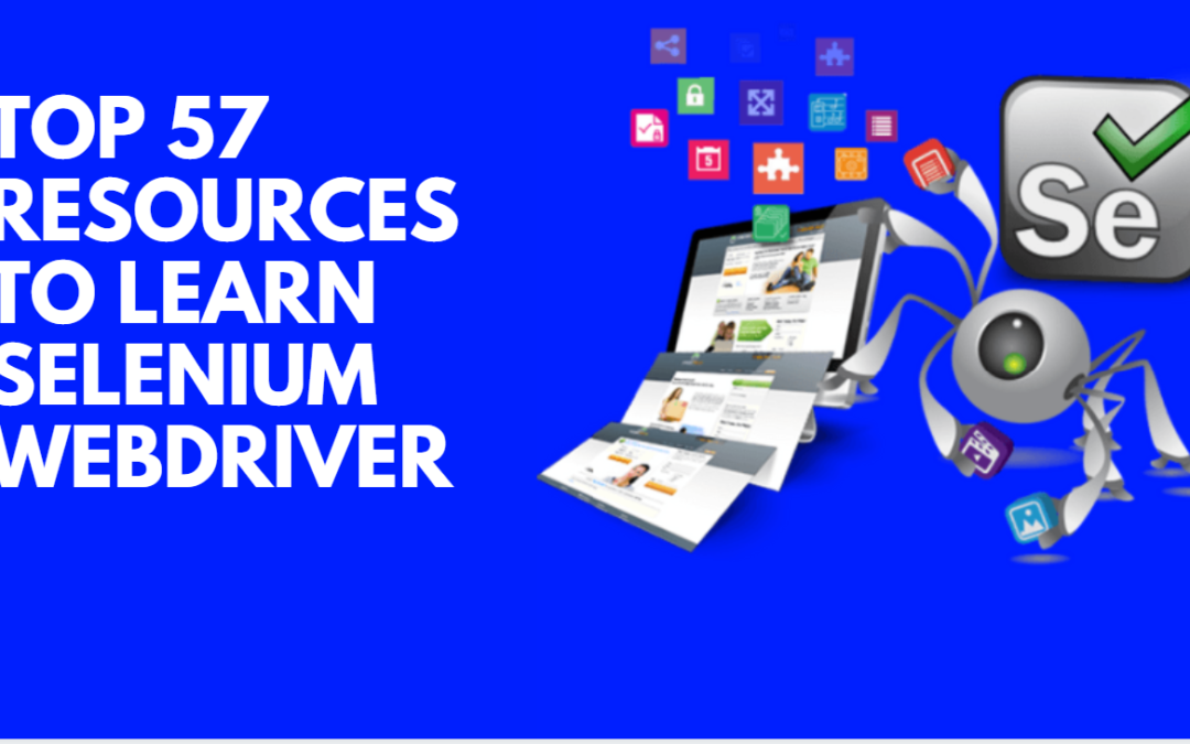 Top 57 Resources to Learn Selenium Webdriver [2020]