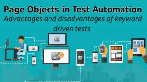 Advantages and disadvantages of keyword driven tests