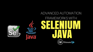 selenium java advanced automation frameworks