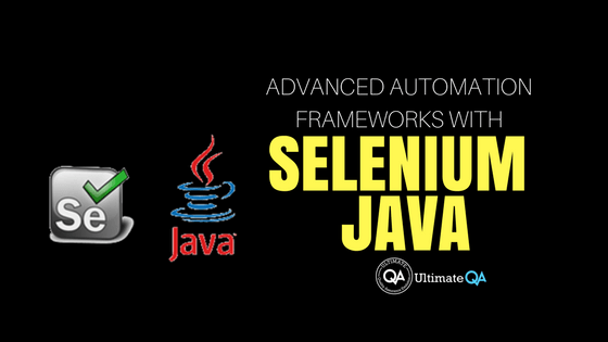 What you need to know about advanced automation frameworks with Selenium Java?