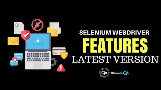 here are the features of the latest selenium webdriver version