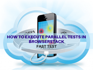 How to execute parallel tests in browserstack