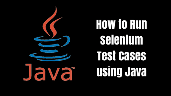 Behind the scenes of using Java to run Selenium test cases