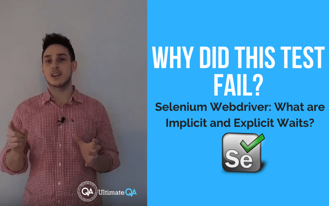 selenium webdriver impplicit and explicit course why did the test fail?