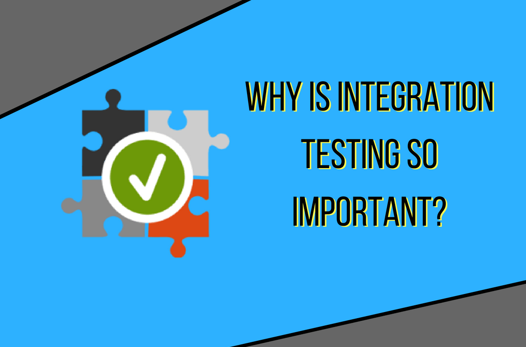The Ultimate Guide to Integration Testing