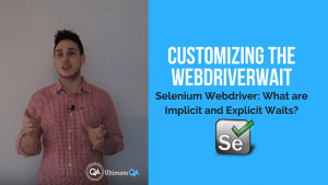 learn how to customize the webdriverwait in this implcit an exmplicit wait course in selenium webdriver