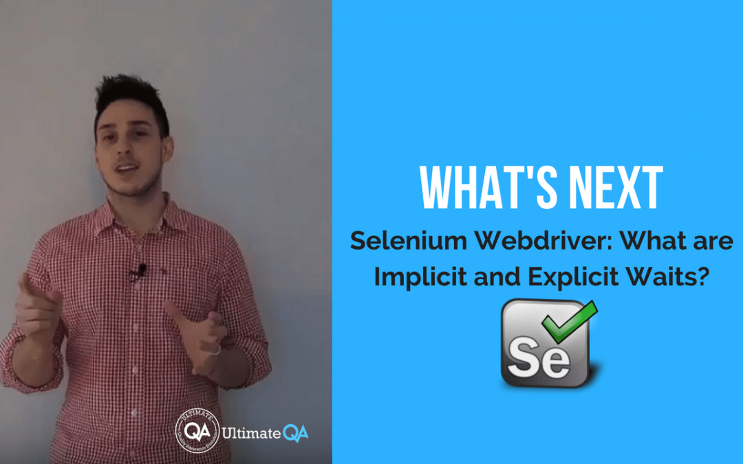 what's next in this selenium webdriver implicit and explicit waits course?