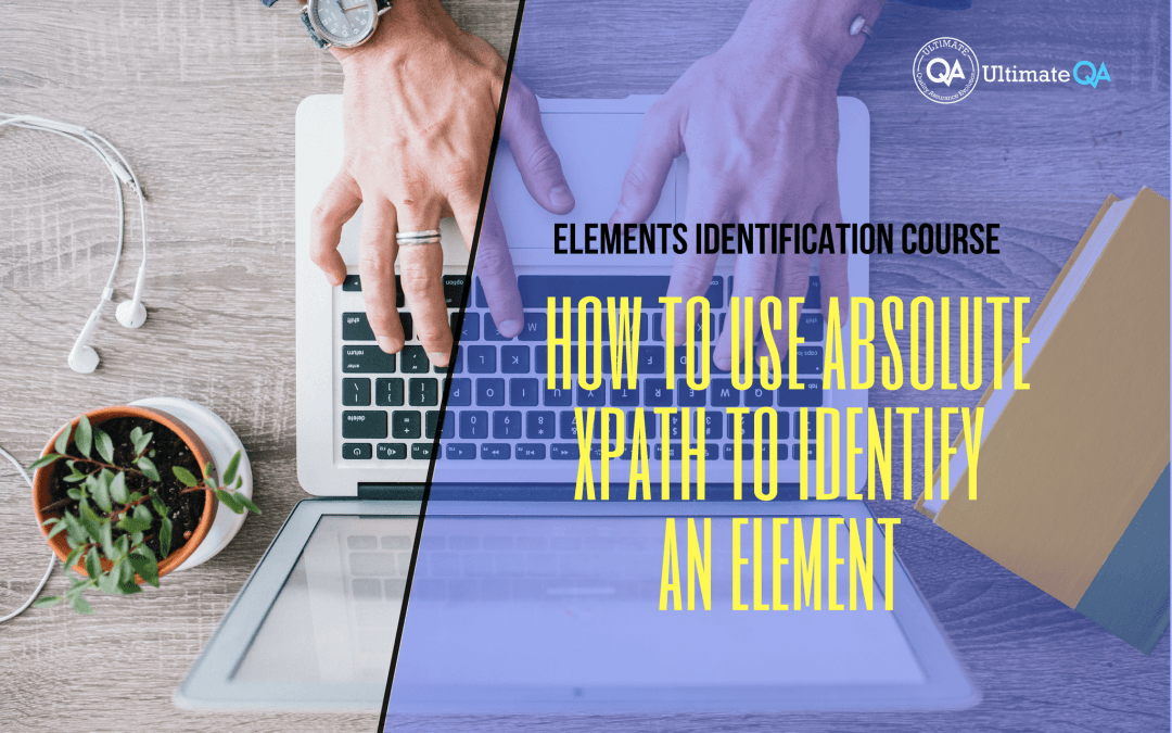 How to use absolute xpath to identify an element of elements identification course