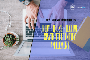 How to use relative xpath to identify an element of the elements identification course