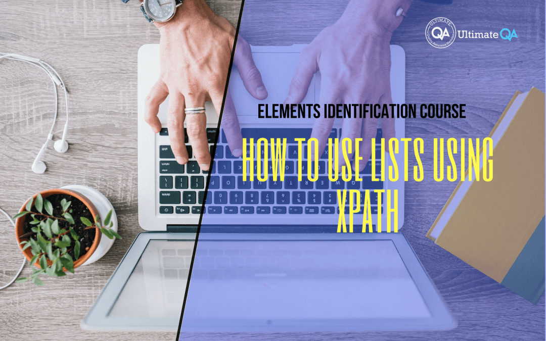 How to use lists using xpath of the elements identification course