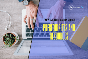 prerequisites and resources of the elements identification course