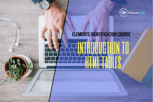 Introduction to HTML tables of the elements identification course