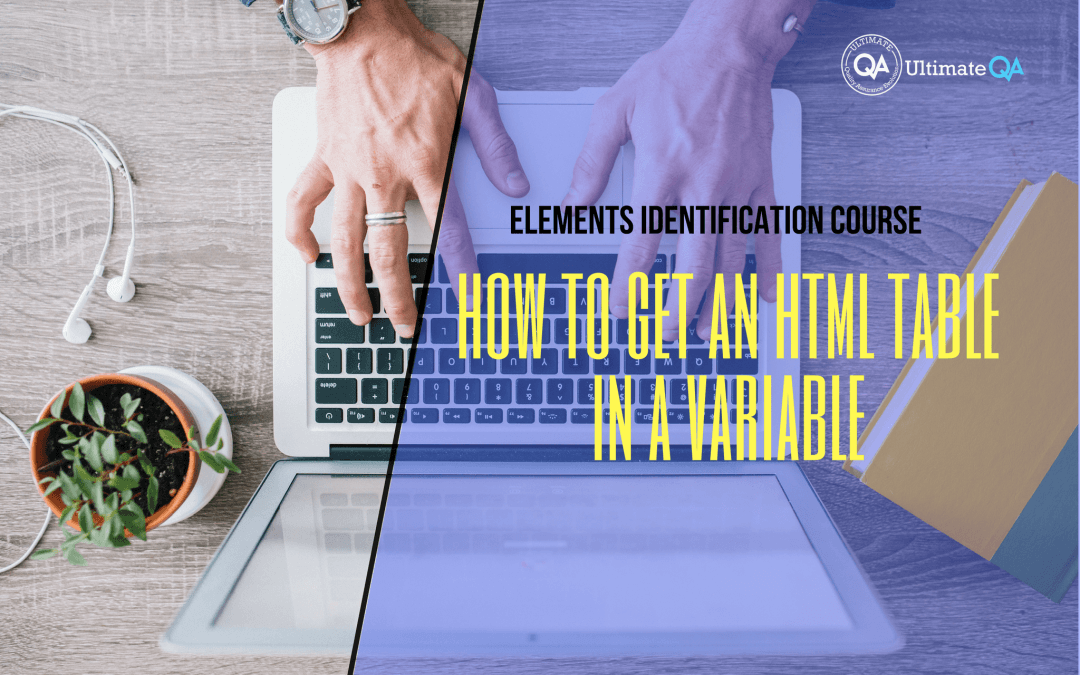 How to get an HTML table in a variable of the elements identification course