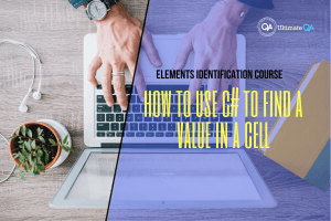 How to use C# to find a value in a cell of the elements identification course