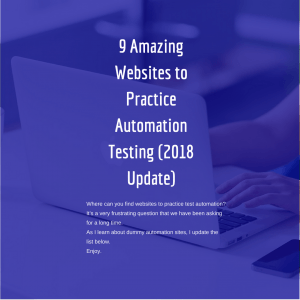 watch out out list of dummy websites to practice automation testing
