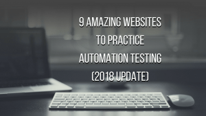 here's our complete list of best demo websites to practice automation testing
