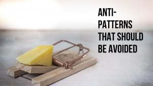 there are some anti-patterns that you should avoid in automation testing