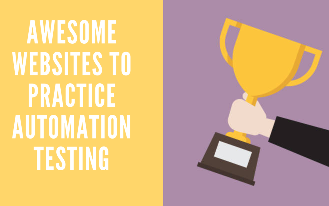 19 Websites to Practice Automation Testing (UI, API, Mobile)