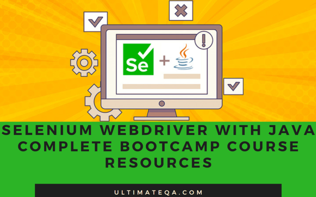 Selenium WebDriver with Java Complete Bootcamp Course Resources