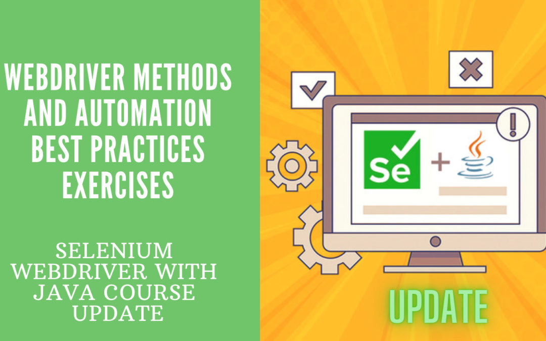 WebDriver Methods and Automation Best Practices Exercises